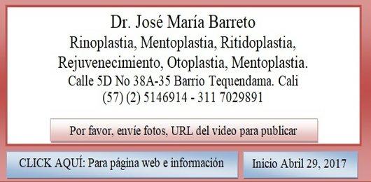 Dr José María Barreto Colombia Cirugia Plastica Cali